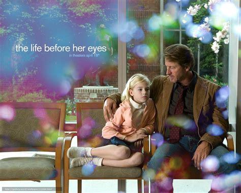 Life Eyes 2007 Tlcharger Fond D Ecran Moments De La Vie La Vie Devant Ses Yeux Film Film Fonds D Ecran