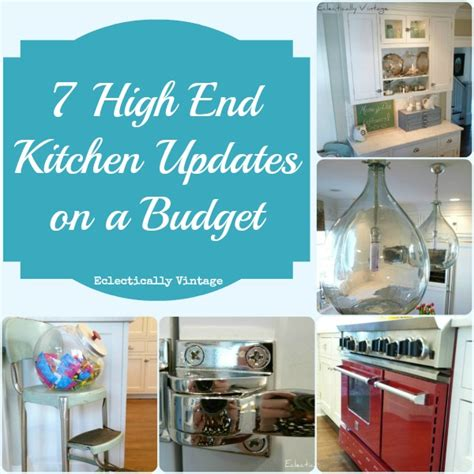 kitchen updates on a budget 7 high end kitchen on a budget ideas at eclectically vintage