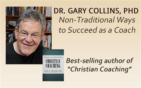 Coaching In Professional Contexts Nieuwerburgh Christian dr gary collins on non traditional ways to succeed as a coach professional christian coaching