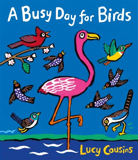 the someday birds books walker books a busy day for birds