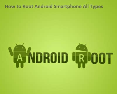 how to root android phone how to root android smartphone all types setting computers