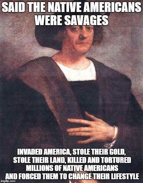 Columbus Meme - christopher columbus imgflip