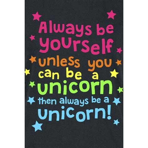 unicorn t shirt quot always be yourself unless you can