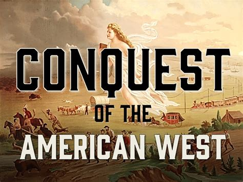 the conquest of the american west us histoyr powerpoint