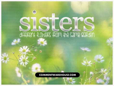Gardening And Sisters Quotes Quotesgram Quotes On Gardens And Flowers