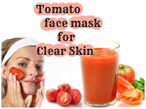 diy mask to clear skin tomato mask for clear skin