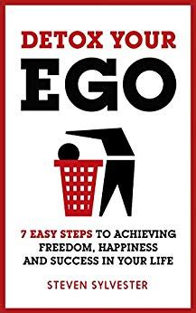 Freedom Detox by Detox Your Ego 7 Easy Steps To Achieving Freedom