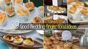 finger foods for a wedding 50 best diy wedding finger food ideas best 25 wedding