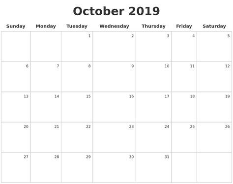 Calendar 2019 October October 2019 Make A Calendar