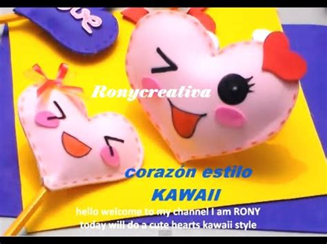 dulcero de corazon en fomi bbarte1blogspotcom kawaii corazon de fomi 3d kawaii heart diy youtube