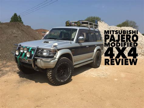 mitsubishi pajero modified owning a mitsubishi pajero modified 4x4 review youtube