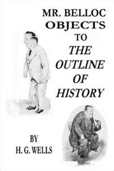 Outline Of History Epub by Mr Belloc Objects To Quot The Outline Of History Quot By H G Nook Book Ebook Barnes Noble 174