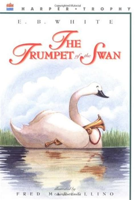 the swan book a novel books the trumpet of the swan by e b white reviews