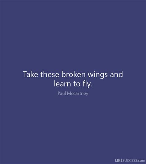 take these broken wings and learn to fly by paul mccartney