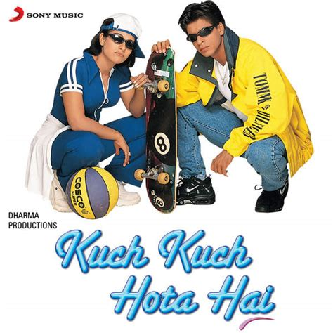 film kuch kuch hota hai kuch kuch hota hai 1998 movie mp3 songs bollywood music