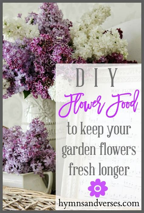 diy flower food diy flower food to keep your flowers fresh hymns and verses