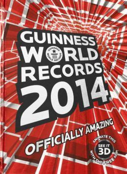 guinness world records 2014 by guinness world records 9781908843357 hardcover barnes noble
