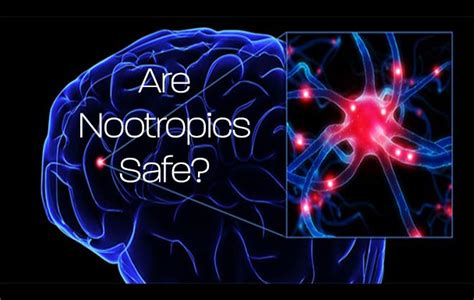 Safest Brain Detox by Are Nootropics Safe A Scientific Look Cleanse