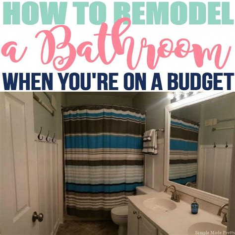 how to renovate on a budget how to remodel your bathroom on a budget simple made pretty