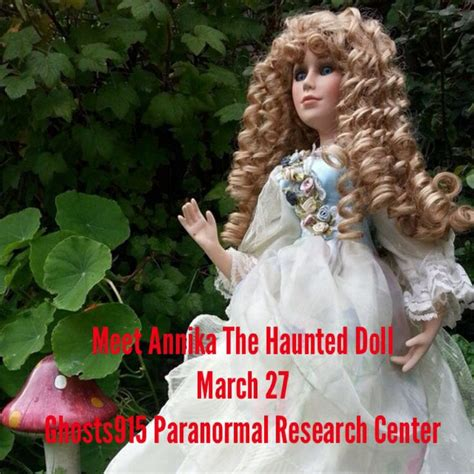 haunted doll gertrude meet annika the haunted doll paranormal