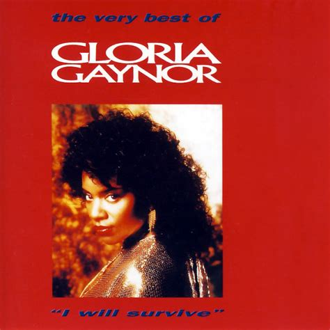 the best of gloria gaynor gloria gaynor the best of gloria gaynor quot i will