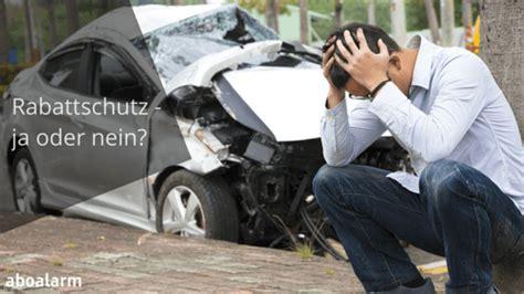 Kfz Versicherung Widerrufen Kosten by Kfz Versicherung Rabattschutz Ja Oder Nein
