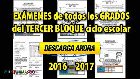 examen del cuarto grado del tercer bloque del ciclo ex 225 menes todos los grados tercer bloque ciclo escolar 2016