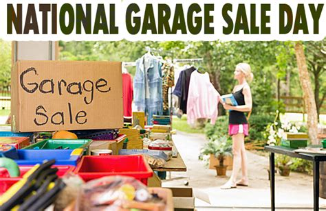 Garage Sale Day by National Garage Sale Day August 8 Morse Real Estate