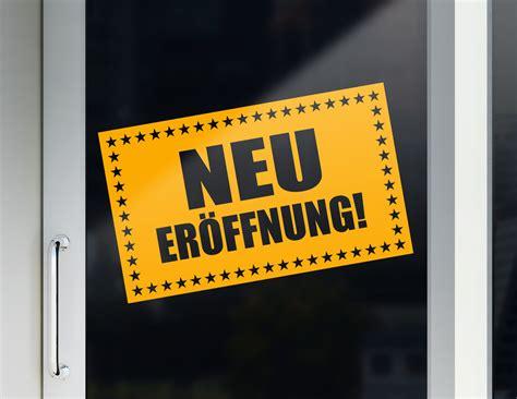 Aufkleber Neu Drucken by Aufkleber Neu Er 246 Ffnung F 252 R Laden Und Gesch 228 Ft