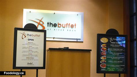 The Buffet At The River Rock Foodology Casino Buffet Menu