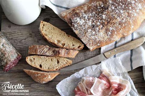 ricetta pane in casa pane tipo ciabatta fatto in casa ricette della nonna
