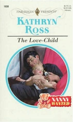 the nanny a novel books the child nanny wanted by kathryn ross