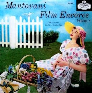 mantovani encores mantovani broadway encores mantovani and his orchestra