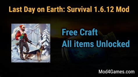 mod game last day on earth last day on earth survival 1 6 12 game mod apk with