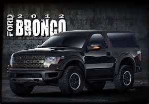 Ford Bronco Prototype 2012 Ford Bronco Raptor Concept All Things Road