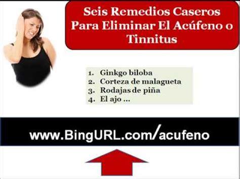 tratamiento natural para el tinnitus zumbido en los oidos 6 remedios caseros para eliminar zumbido en el oido