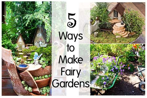 making a backyard garden 5 ways to make fairy gardens