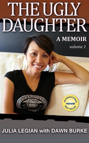 ugly biography book julia legian author of the ugly daughter