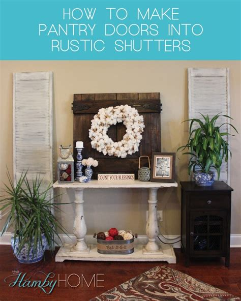 how to make pantry doors into rustic shutters the hamby home