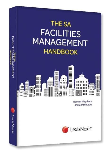 manager s handbook the books south facilities management handbook lexisnexis