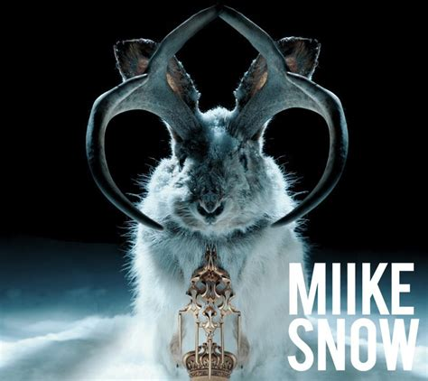animal miike snow the toast of today awesome music miike snow and peter