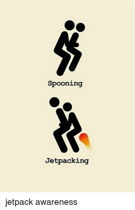 Jetpack Meme - spooning jetpacking jetpack awareness jetpack meme on sizzle