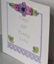 paper cards quilled 60th birthday card