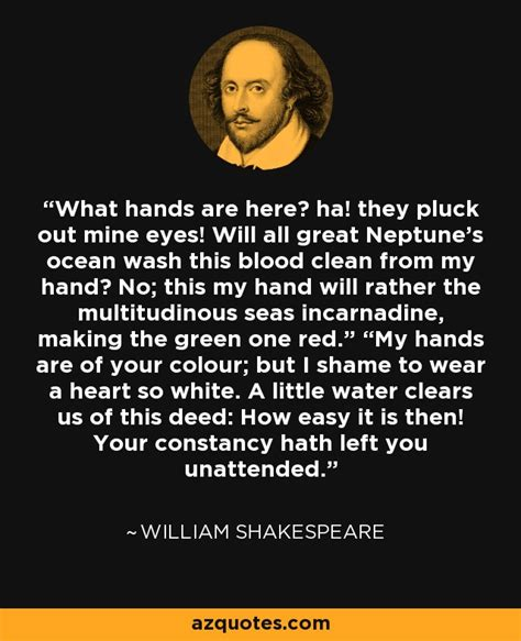 a heart so white william shakespeare quote what hands are here ha they pluck out mine eyes