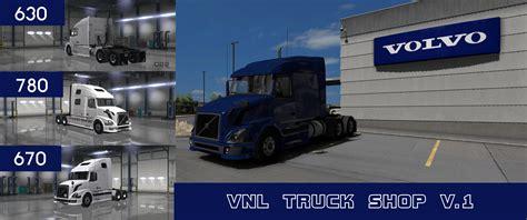 volvo truck shop volvo vnl truck shop v1 mod american truck simulator mod