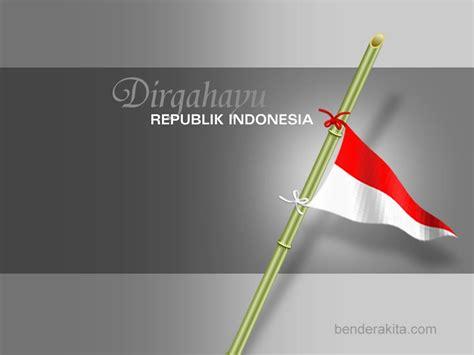 Bendera Merah Putih Untuk Di Meja kerinduanku akan keceriaan kung halamanku setiap orang berhak untuk me quot revolusi quot kan