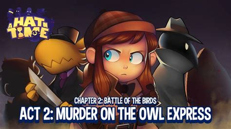 murder in time a hat in time act 2 murder on the owl express gamescom