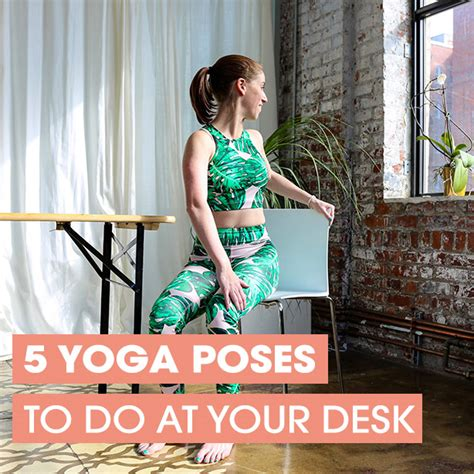 Poses To Do At Your Desk by 5 Simple Poses To Do At Your Desk Desk Poses