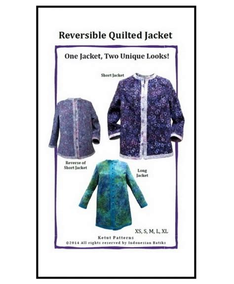 sewing pattern reversible quilted jacket indonesian batiks