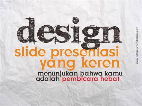 contoh design powerpoint keren contoh slide ppt keren motivator pendidikan no 1